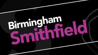 Birmingham City Council | Smithfield Development